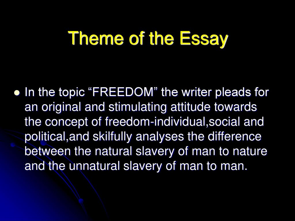 Topics English Essay Theme Of The Essay Science And Technology Essays also English Essays For High School Students Freedom By George Bernard Shaw  Ppt Download Harvard Business School Essay