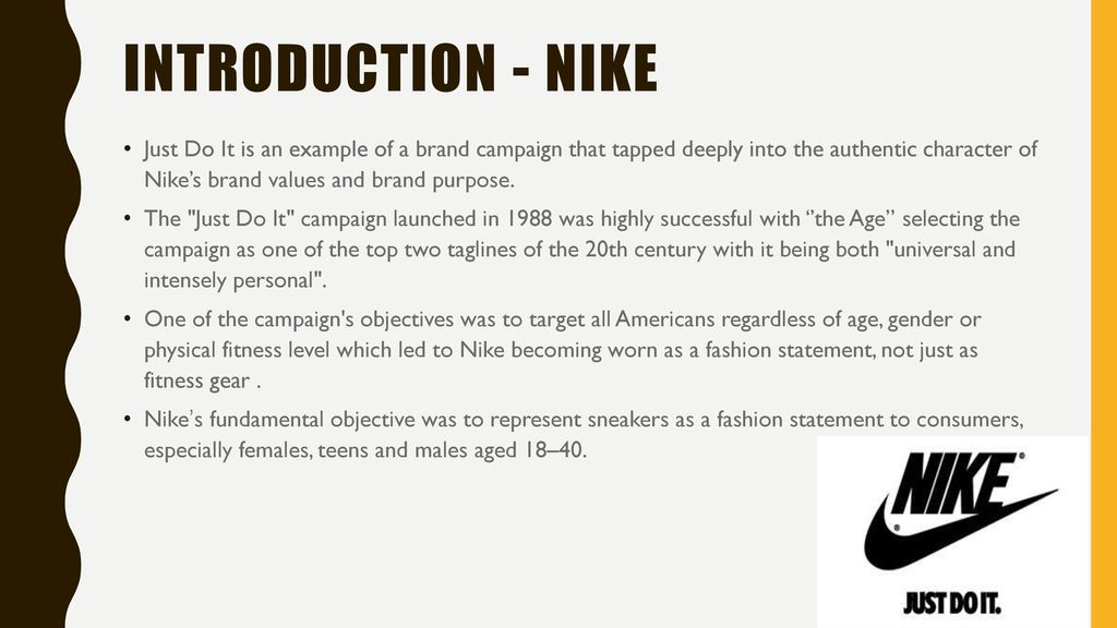 INTRODUCTION - NIKE Just Do It is an example of a brand campaign ... 1c6657c99