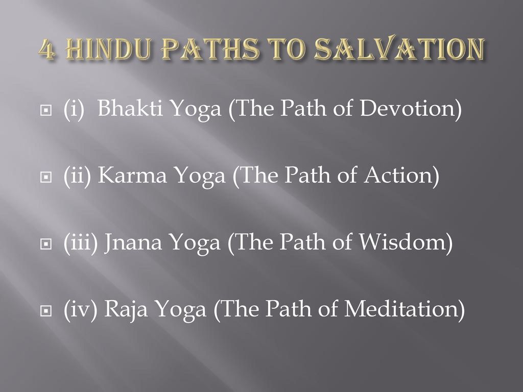 4 Hindu Paths To Salvation Ppt Download