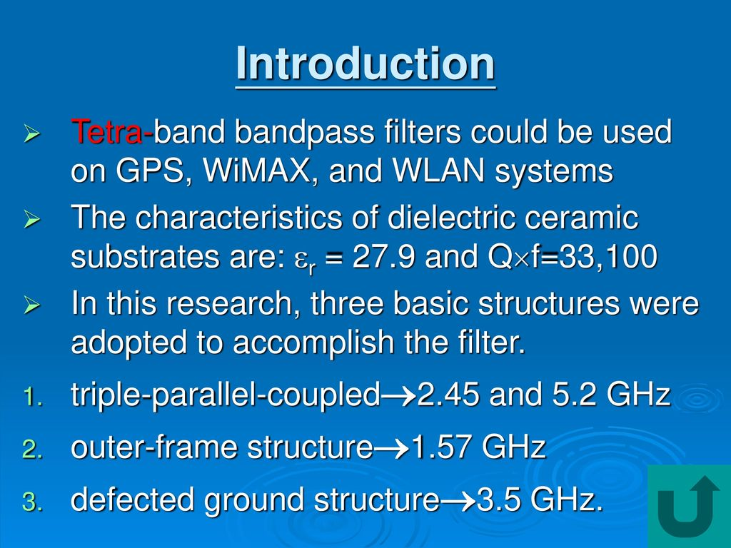 Fabrication of Tetra-band Filter on the Ceramic Substrate - ppt download