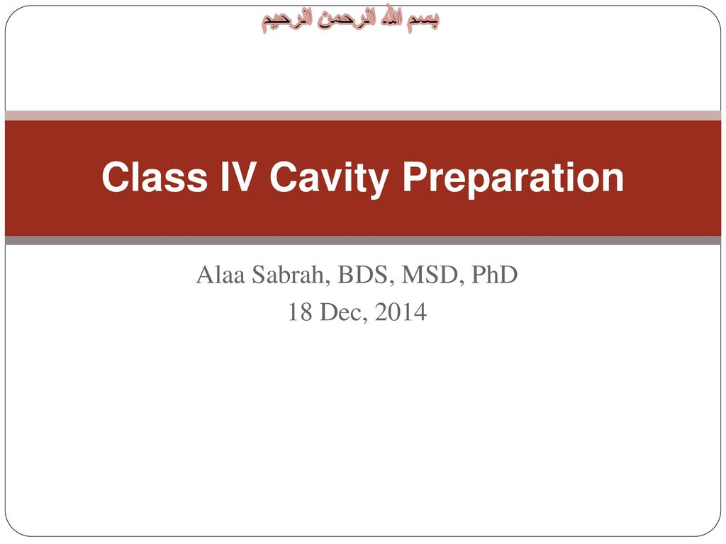 Class IV Cavity Preparation - ppt download