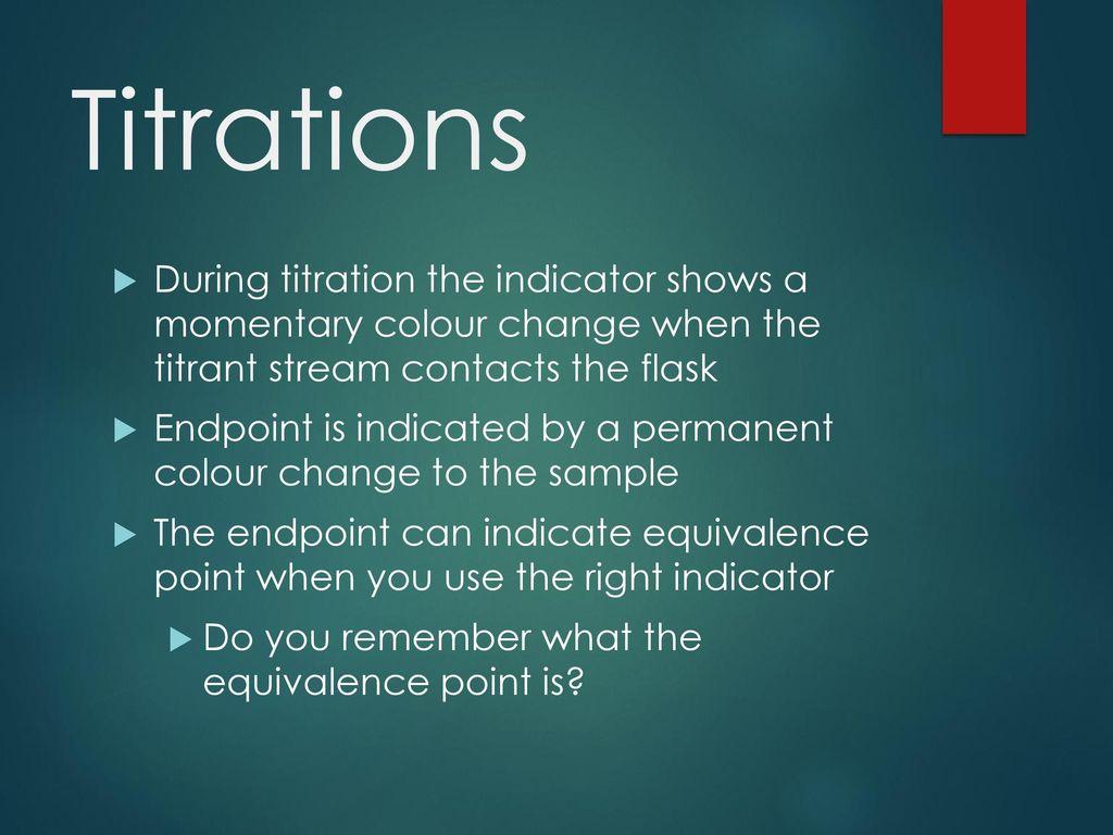 Acid – Base Titration Curves & Indicators - ppt download