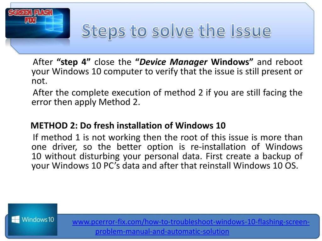 Steps to fix Windows 10 Flashing Screen Problem - ppt download