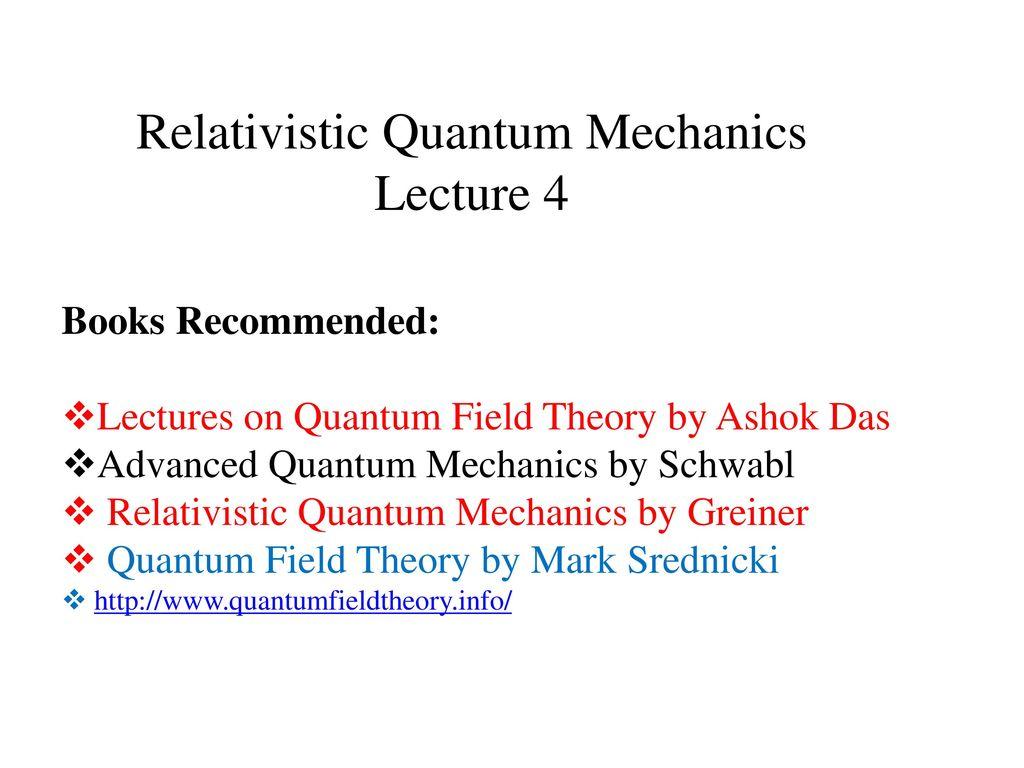 Relativistic Quantum Mechanics - ppt download
