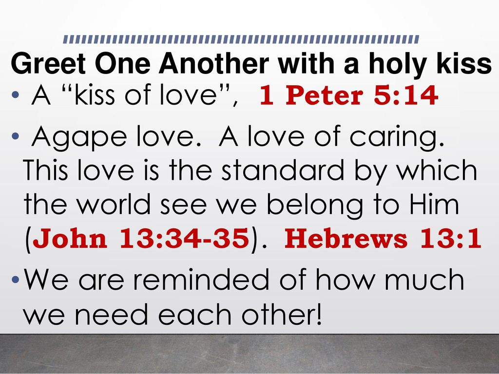 Greet One Another Romans 16 Ppt Download