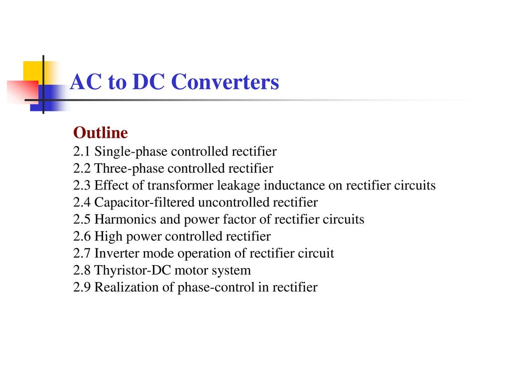 Ac To Dc Converters Outline 21 Single Phase Controlled Rectifier Common 3phase Inverter Circuit