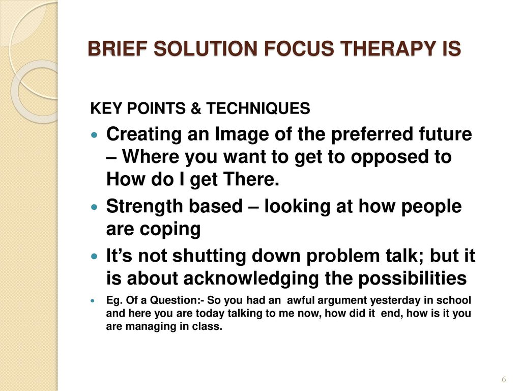 BRIEF SOLUTION FOCUSED THERAPY IMPLICATIONS FOR SOCIAL