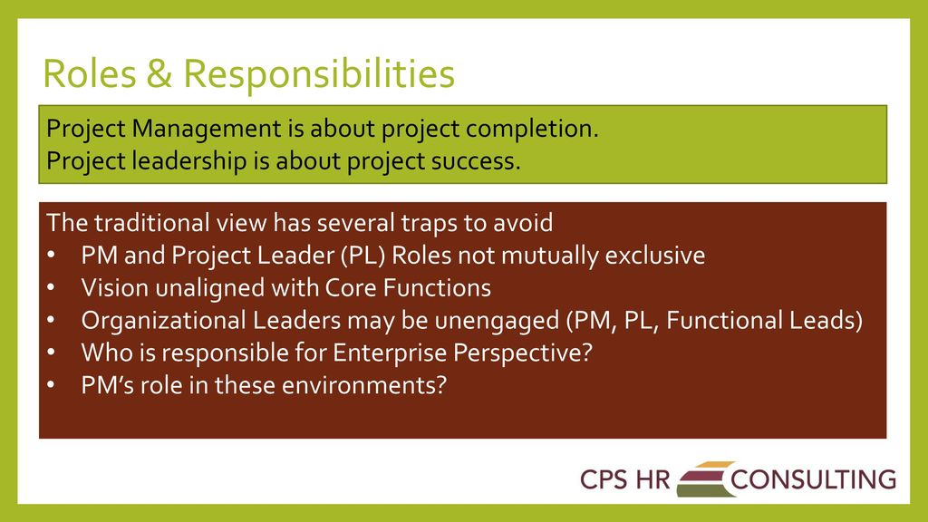 Project Success begins with the crucial role of Leadership