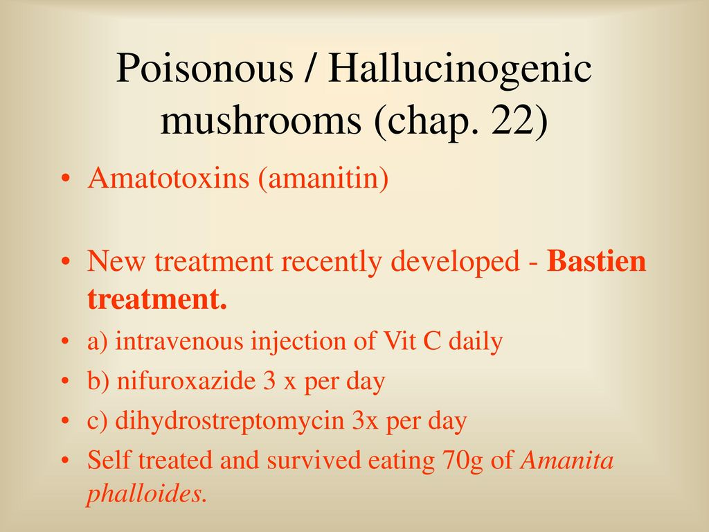 Fungi and Health Chapter 22 - Poisonous and Hallucinogenic