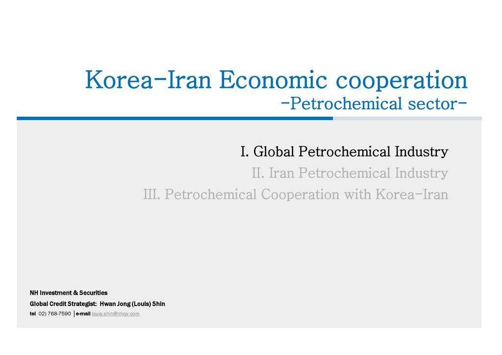 I  Global Petrochemical Industry II  Iran Petrochemical Industry