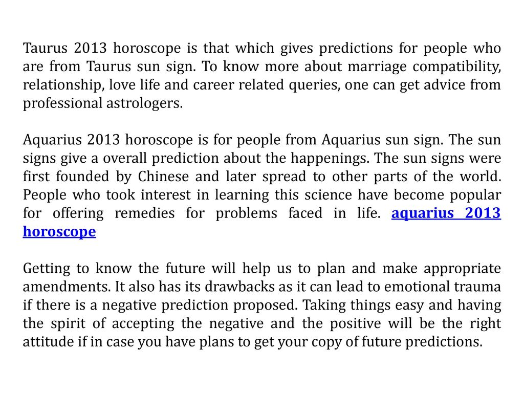 2013 Horoscopes – Complete Yearly Forecast and Overview - ppt download