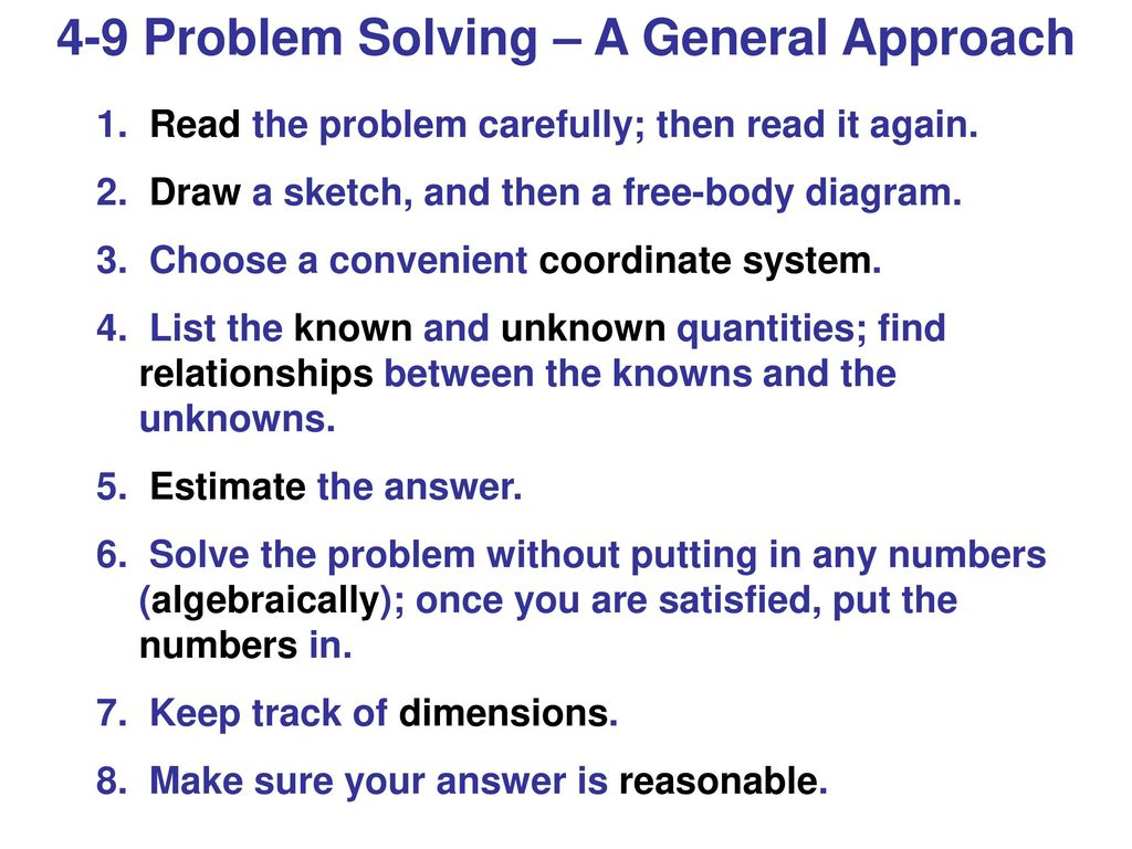 4 9+Problem+Solving+%E2%80%93+A+General+Approach dynamics newton's laws of motion ppt download