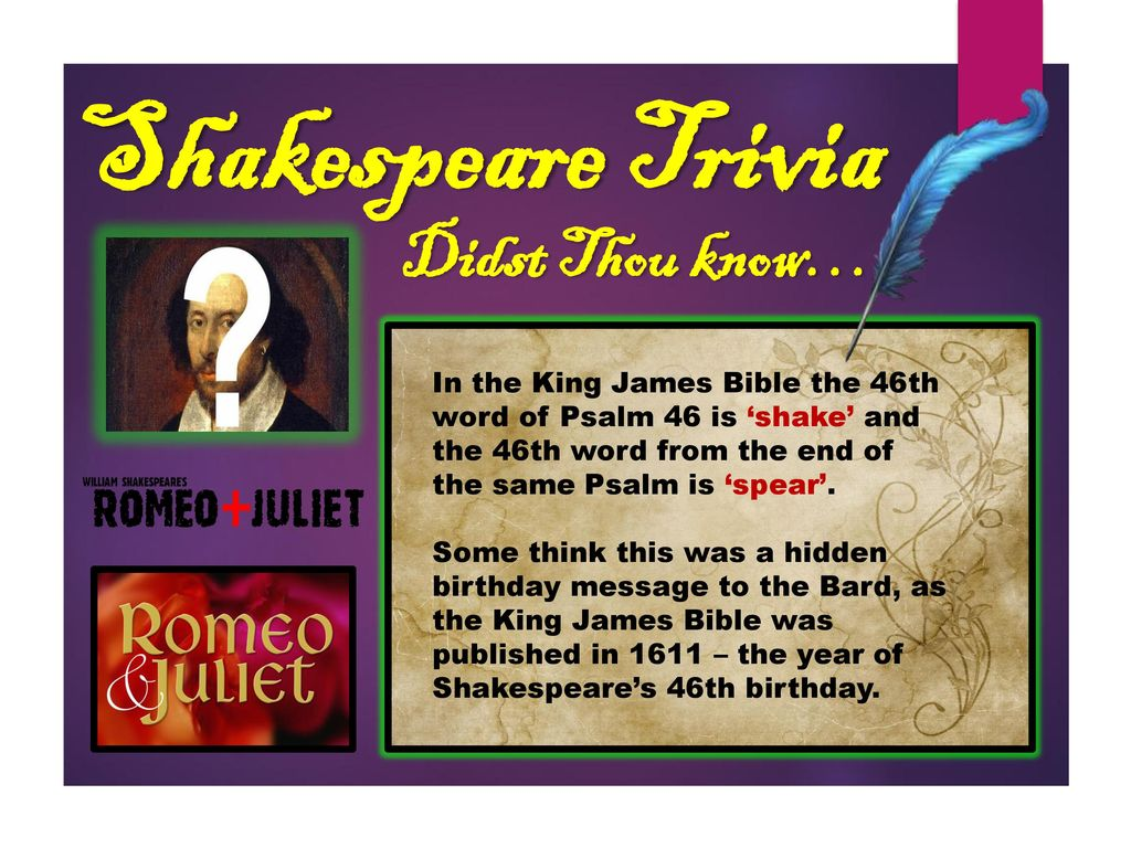 Shakespeare Trivia Didst Thou know… - ppt download