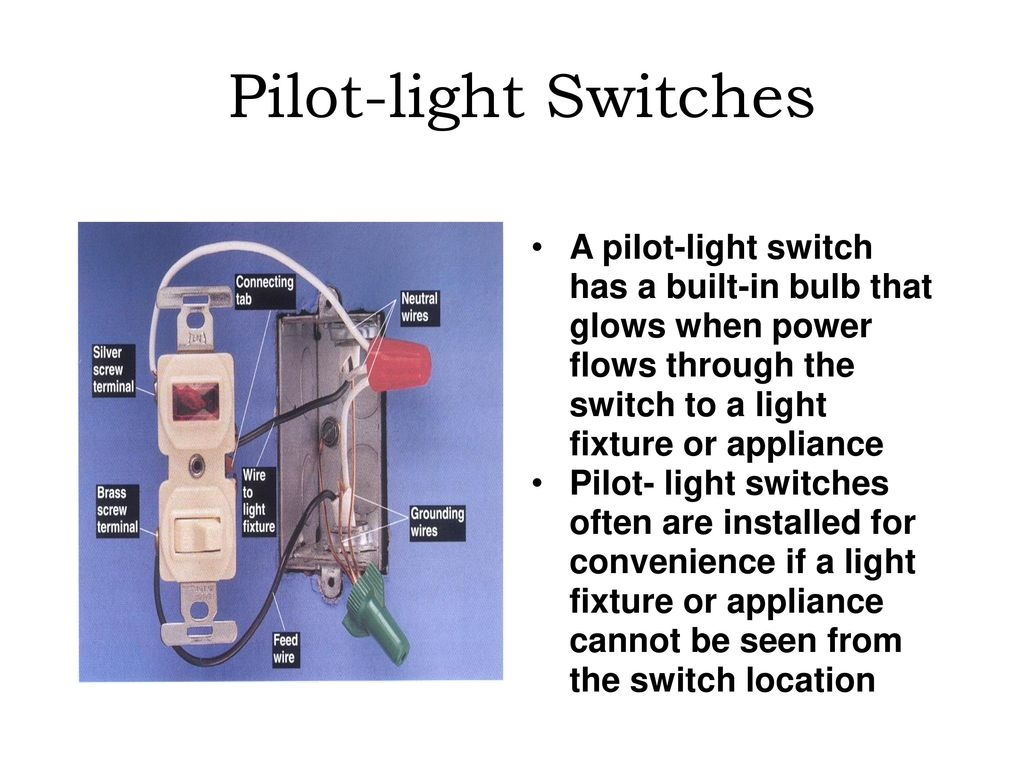 Special Purpose Electrical Switches Ppt Download With Power Feed Via The Light Switch How To Wire A Pilot Has Built In Bulb That