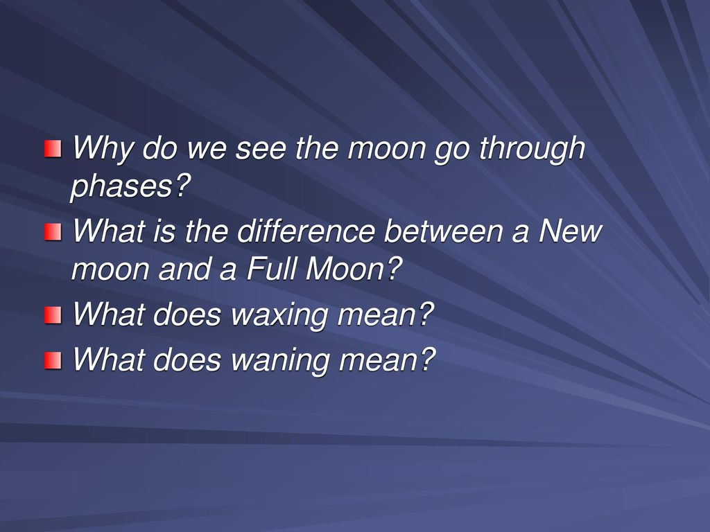 Bell Work Why Do We See The Moon Go Through Phases Ppt Download
