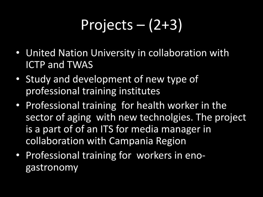 Projects 2 3 United Nation University In Collaboration With ICTP And TWAS
