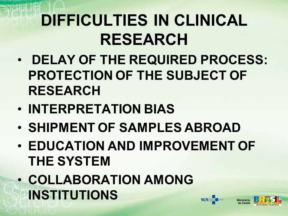 DIFFICULTIES IN CLINICAL RESEARCH