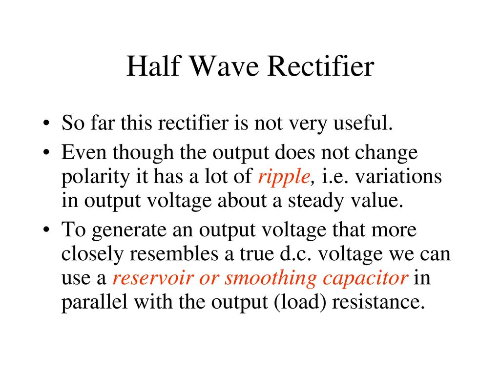 Diode Applications Half Wave Rectifier And Equivalent Circuit With Example Smoothing Capacitor 6