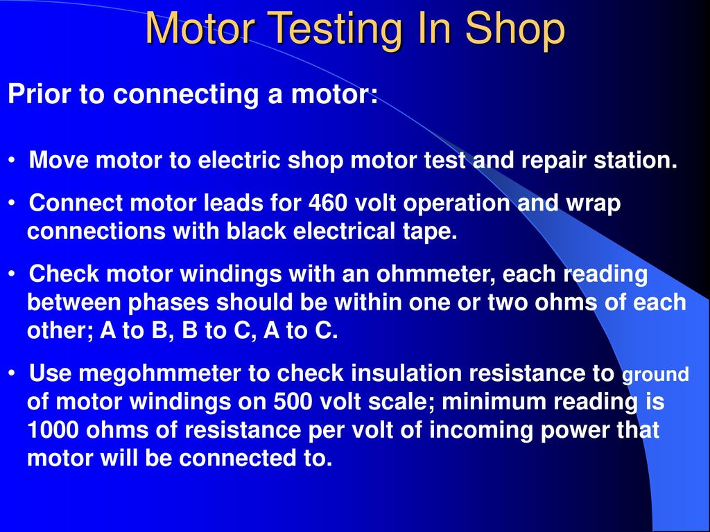 Fundamentals Of Electricity Electrical Equipment Ppt Download Check For Continuity On The Start Windings Between Black And Motor Testing In Shop Prior To Connecting A