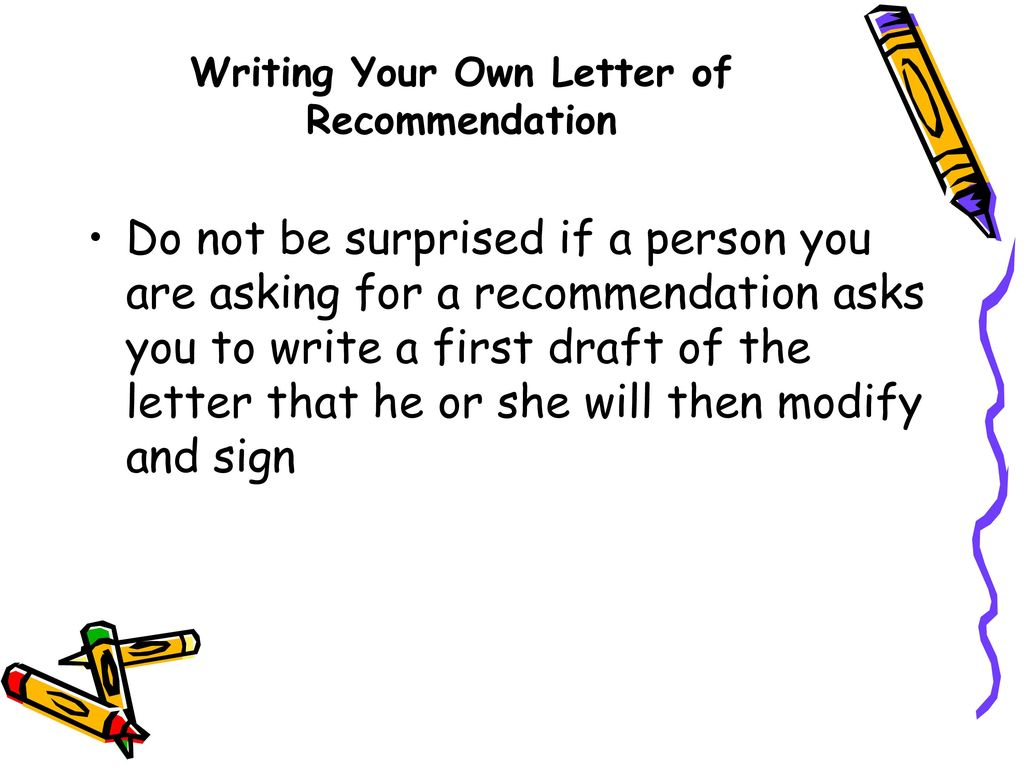 writing your own letter of recommendation