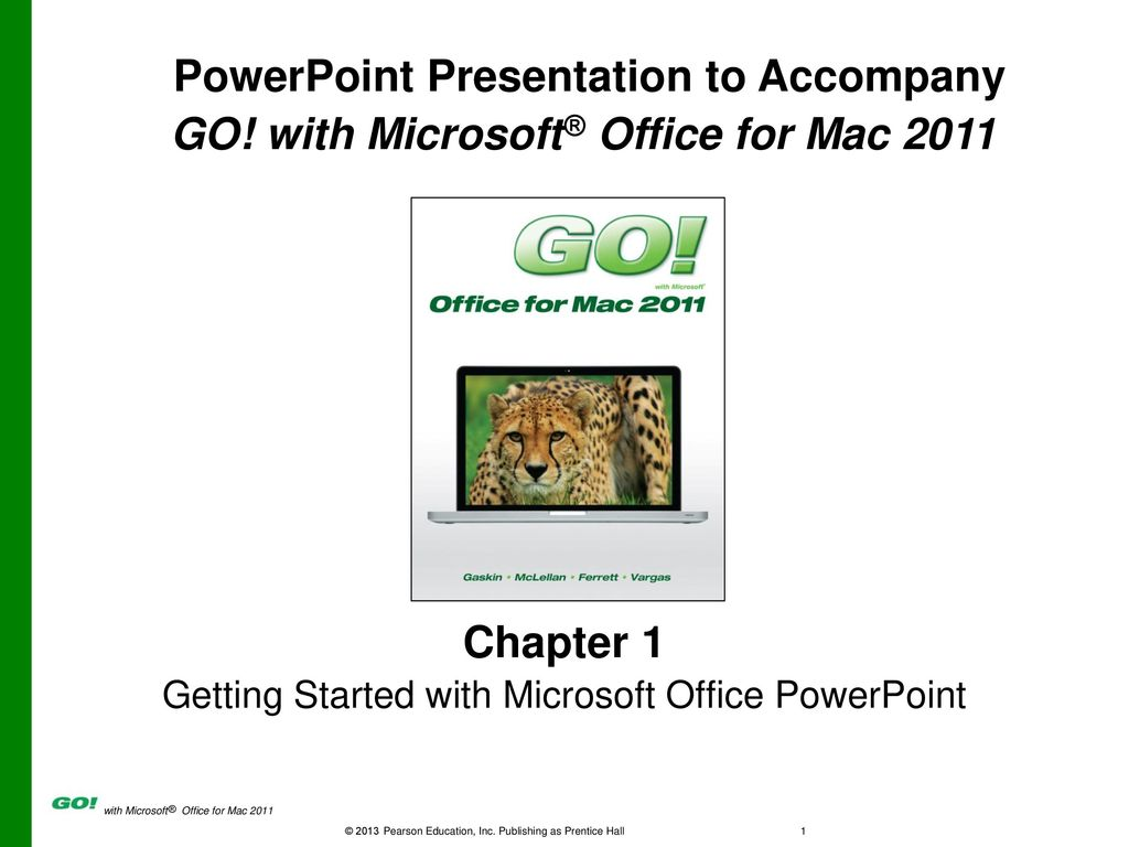 GO! with Microsoft® Office for Mac ppt download
