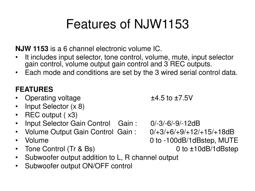 External Guide Internal Ppt Download Tone Control Include Subwoofer Out Output On Off Features Of Njw1153 Njw 1153 Is A 6 Channel Electronic Volume Ic