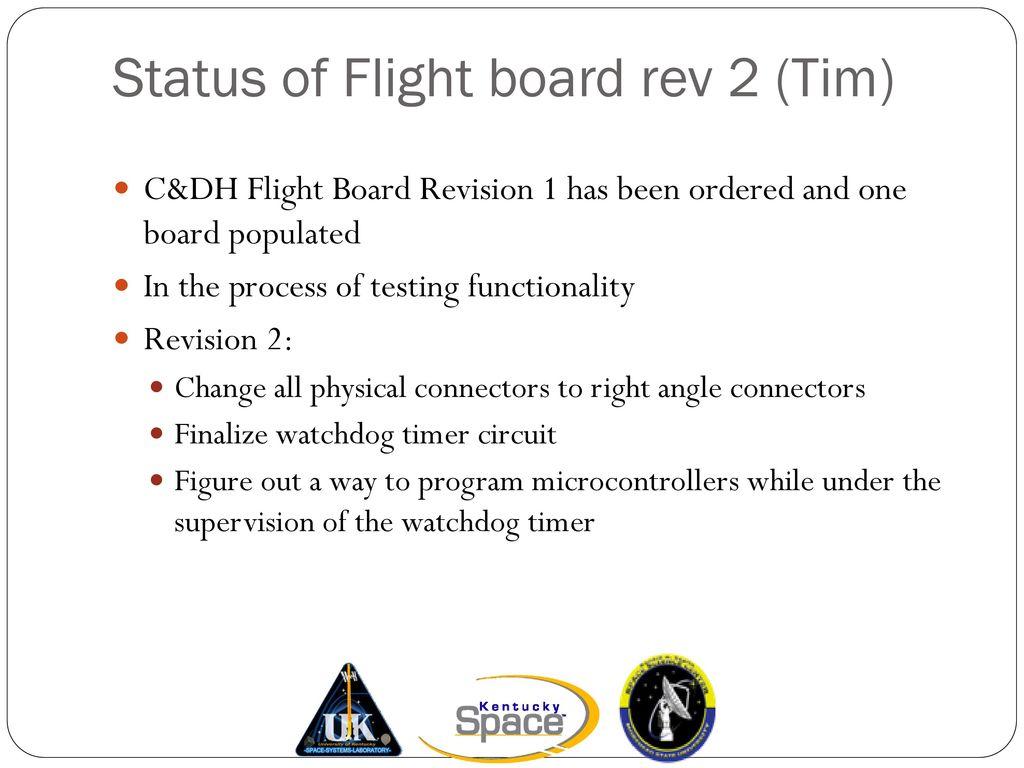 Kysat 2 Cdr Kentucky Space Llc Morehead State University Ppt Download Watchdog Timer Circuit 21 Status
