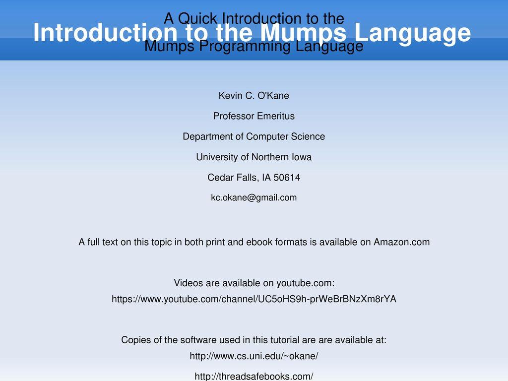 Introduction To The Mumps Language