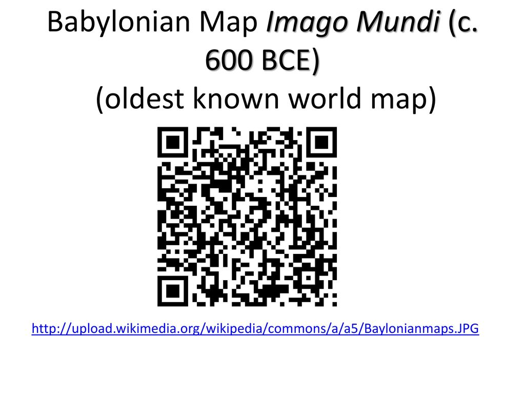 Oldest Known World Map.I Introduction To Maps East To Adonia Ppt Download