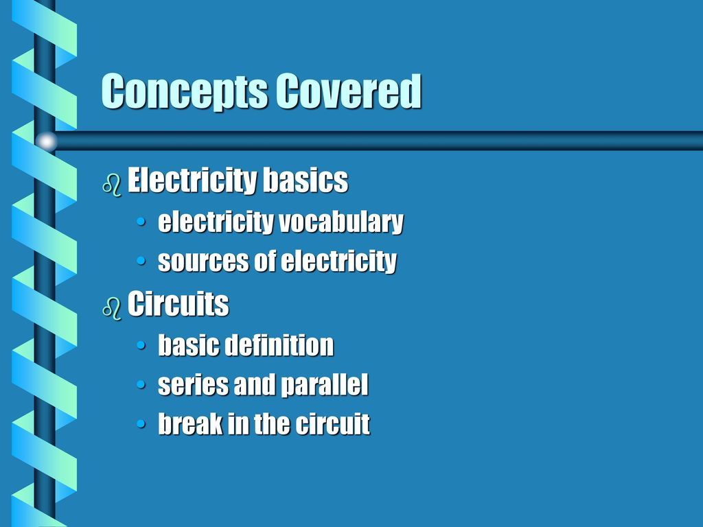 Introductory Unit On Electricity Ppt Download Definition Of Series And Parallel Circuits Concepts Covered Basics Vocabulary
