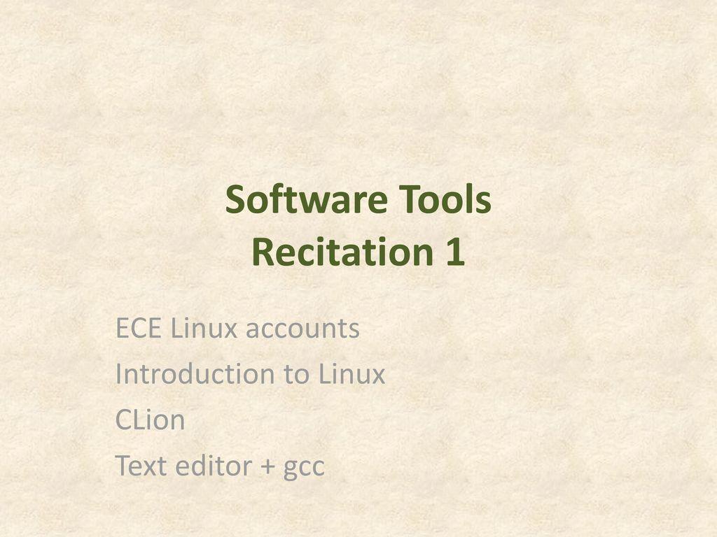 Software Tools Recitation 1 - ppt download