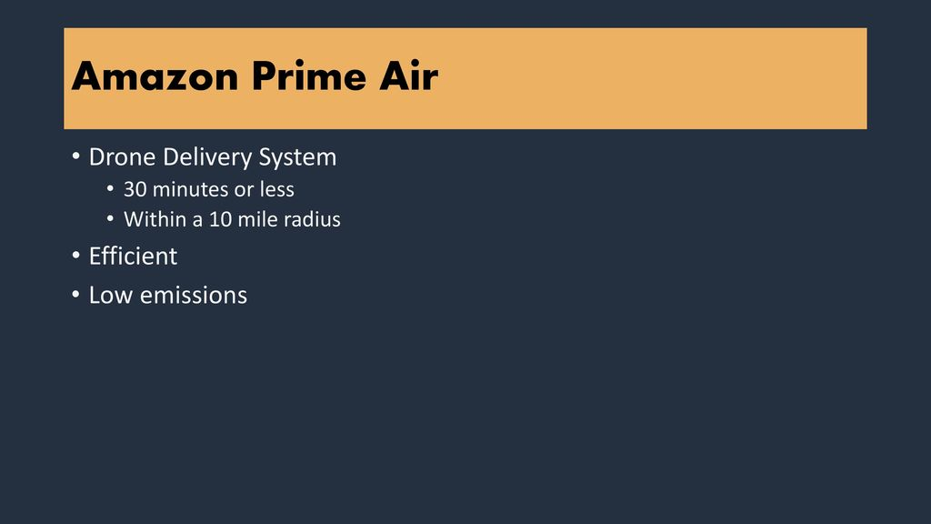 Amazon Prime Air Strategic Plan - ppt download