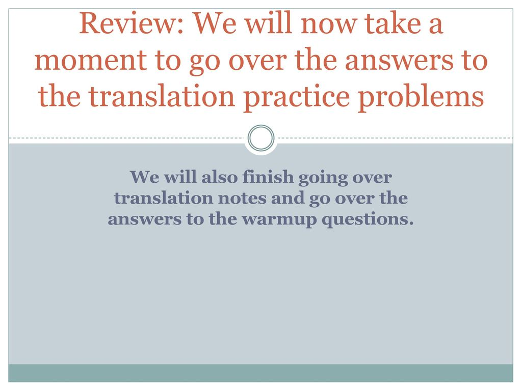 Warmup 4716 Turn In Translation Practice Problems Only To The
