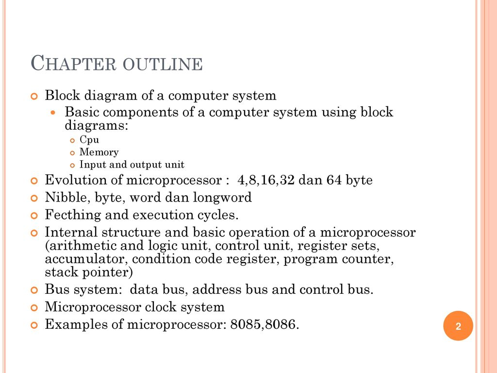 Chapter outline Block diagram of a computer system