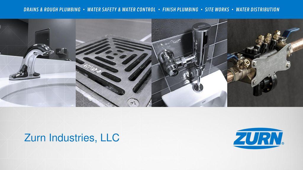 Zurn Industries, LLC  - ppt download