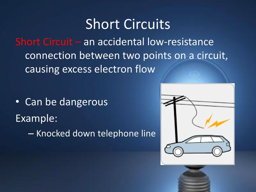Current Electricity What Is Electrical Circuits Short Circuit Light Bulb 44
