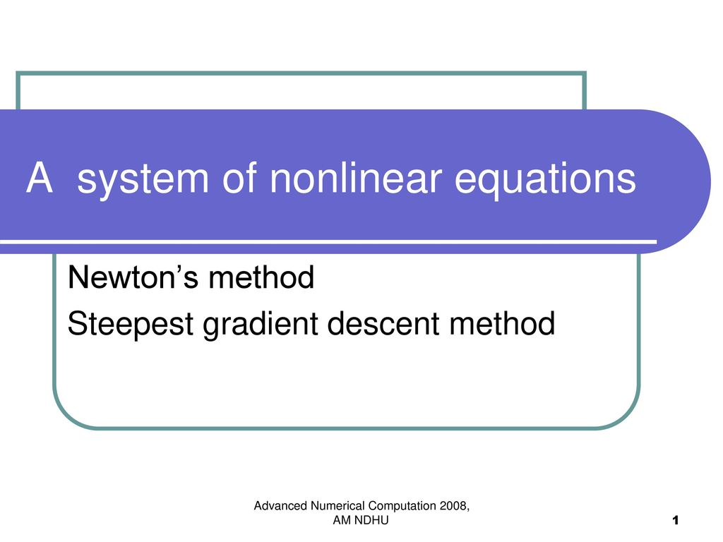 A system of nonlinear equations - ppt download