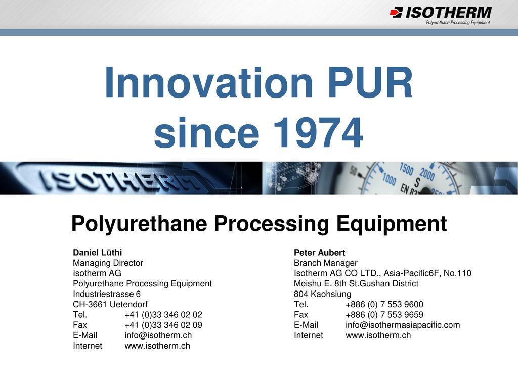 Polyurethane Processing Equipment - ppt download