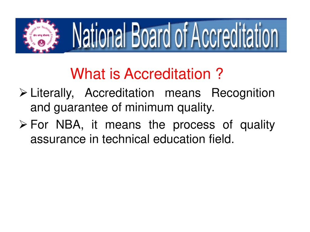 What is accreditation