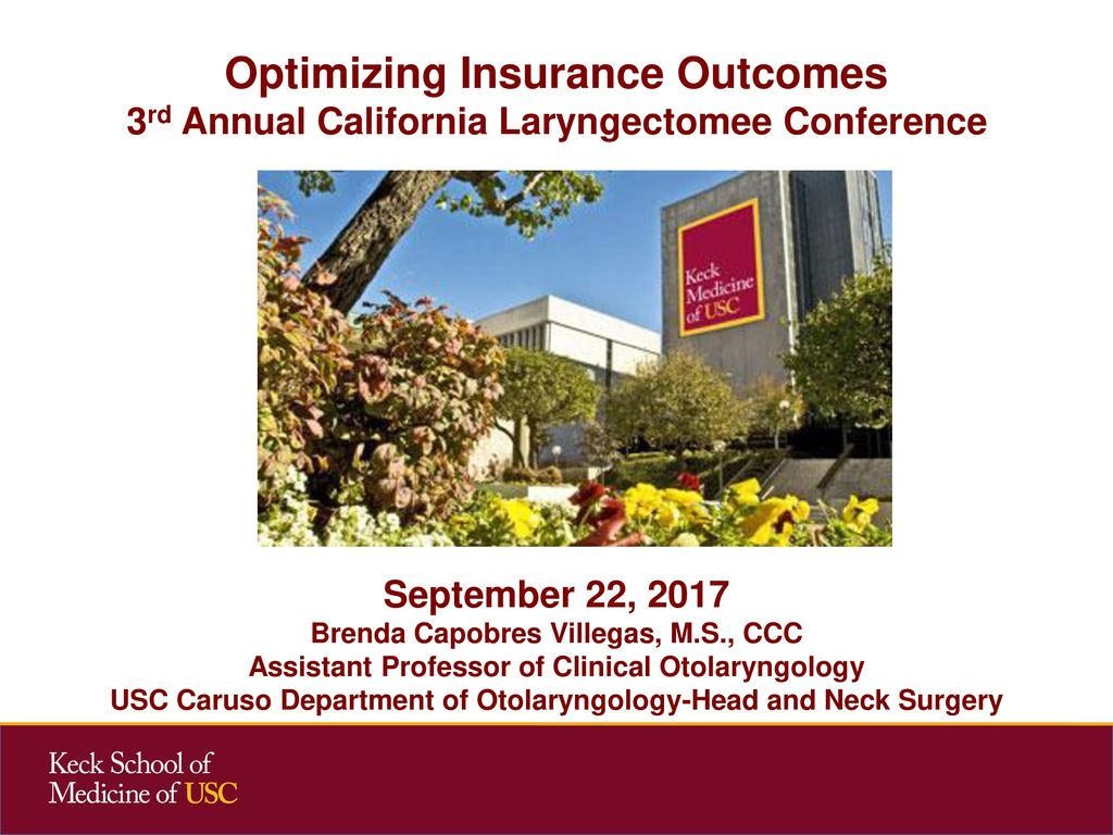 Optimizing Insurance Outcomes 3rd Annual California