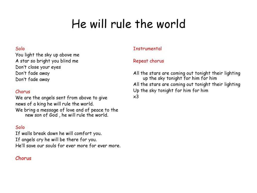 He Will Rule The World