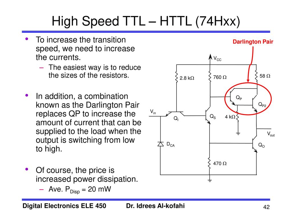 Transistor Logic Ttl 74xx And 54xx Series Chips Ppt By Using The Darlington Pair Circuit We Could Combine Two 42 High