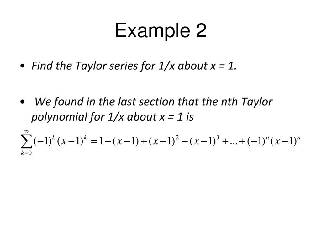 Maclaurin And Taylor Series Power Series Ppt Download