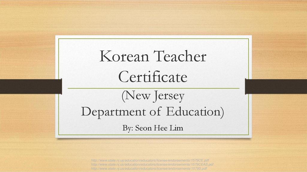 Korean Teacher Certificate New Jersey Department Of Education