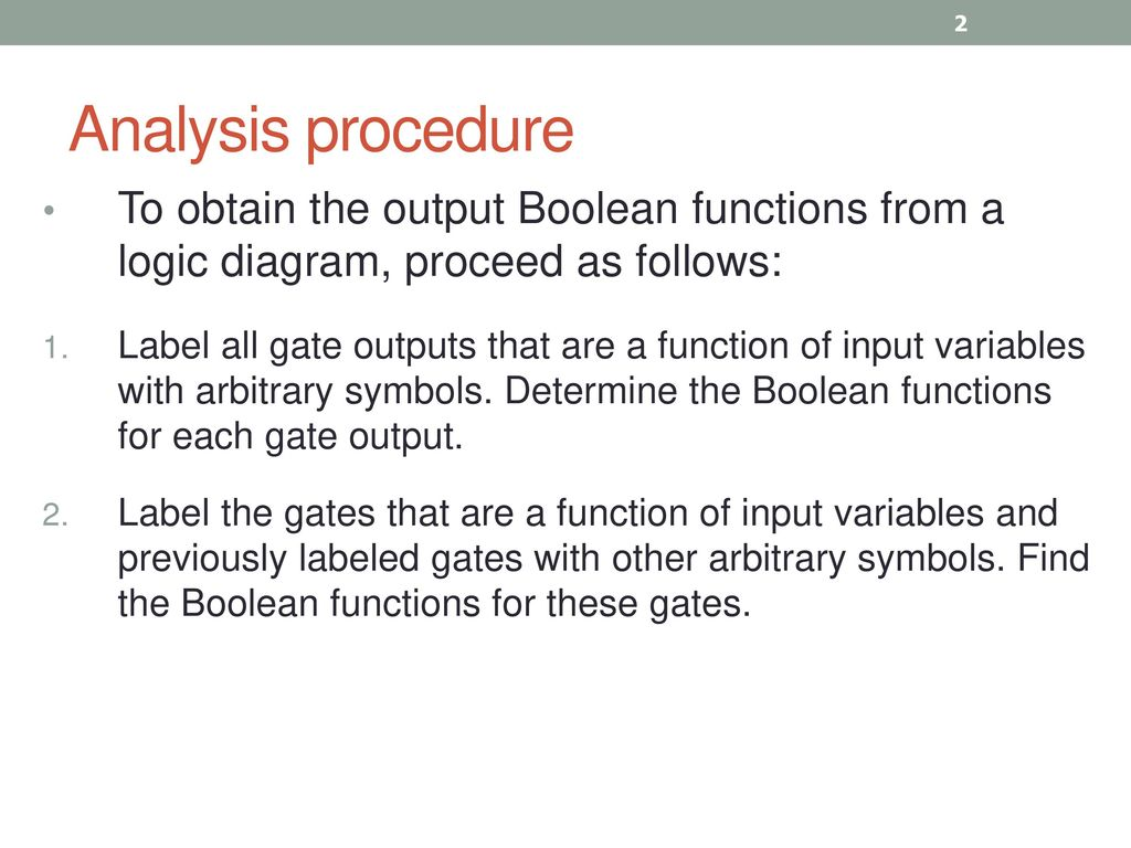 Combinational Logic Circuits For Digital Systems May Be Diagram Circuit Analysis Procedure To Obtain The Output Boolean Functions From A Proceed As Follows