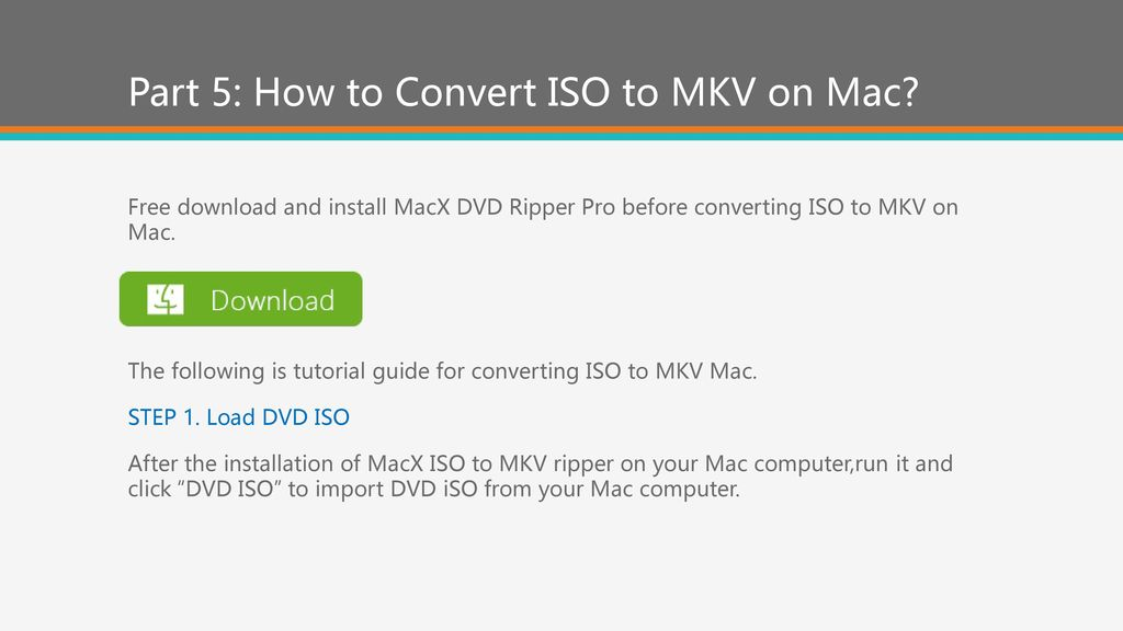 How to Convert ISO to MKV with ISO to MKV Converter? - ppt