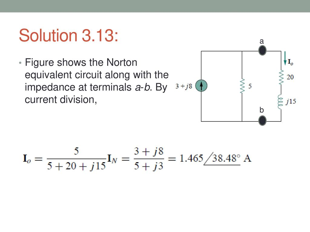 36 Thevenin And Norton Equivalent Circuits Ppt Download Of The Op Circuit Is On Impedance Rc Series Diagram 16 Solution