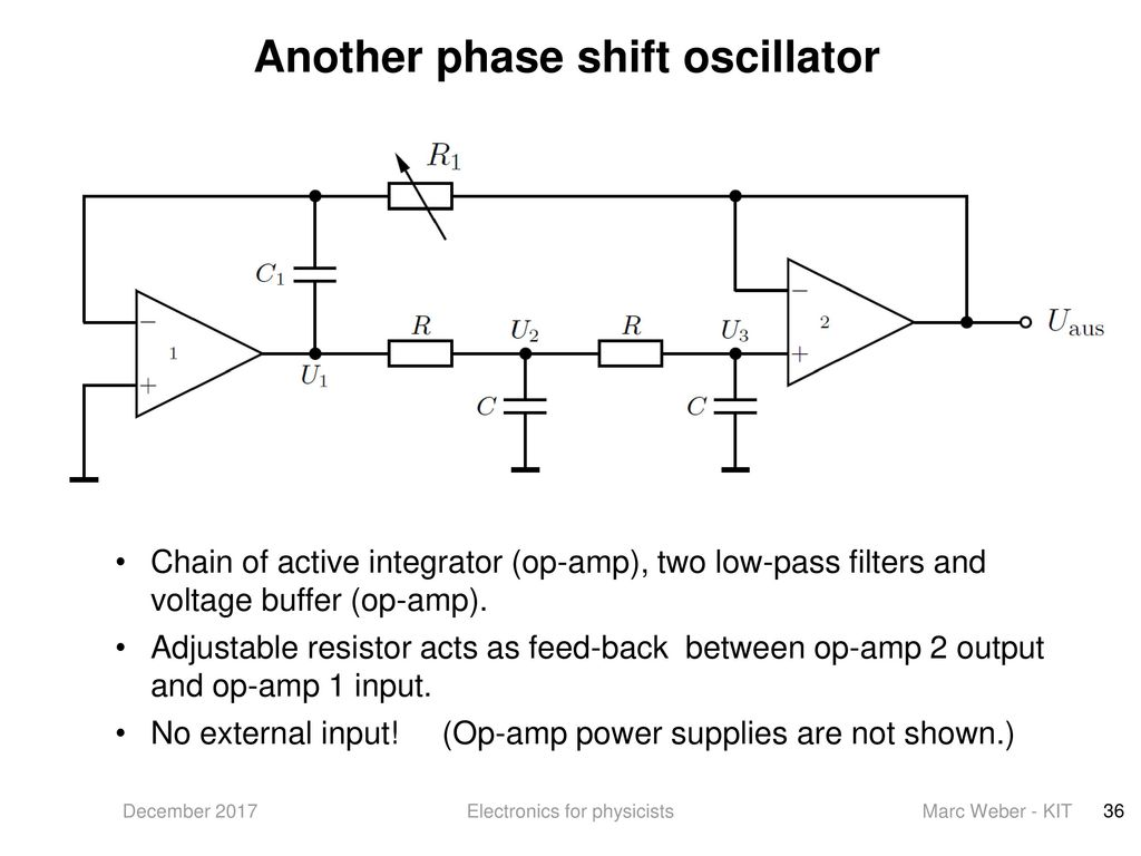 Electronics For Physicists Ppt Download Op Amp Is The Buffer In This Power Supply Circuit Required Another Phase Shift Oscillator