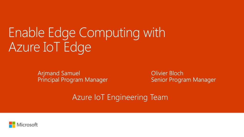 Enable Edge Computing with Azure IoT Edge - ppt download