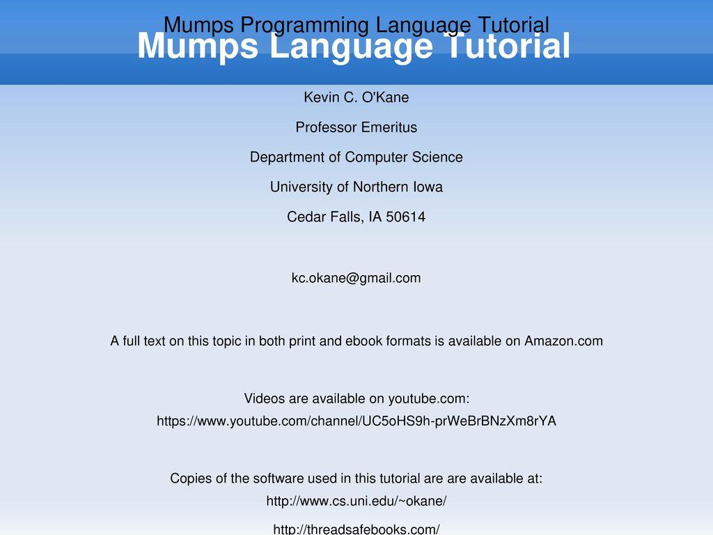 Mumps Language Tutorial